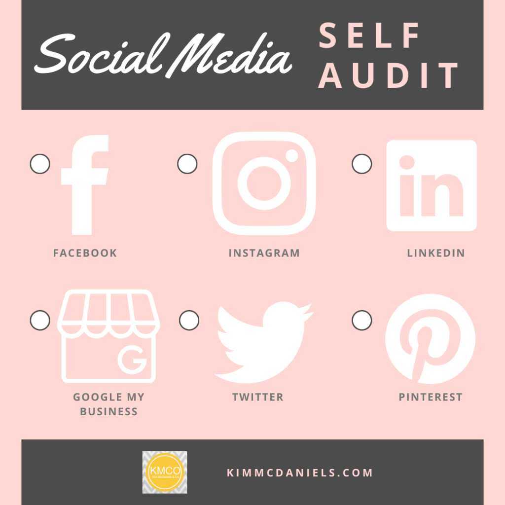 social media self audit | KimMcDaniels Co.