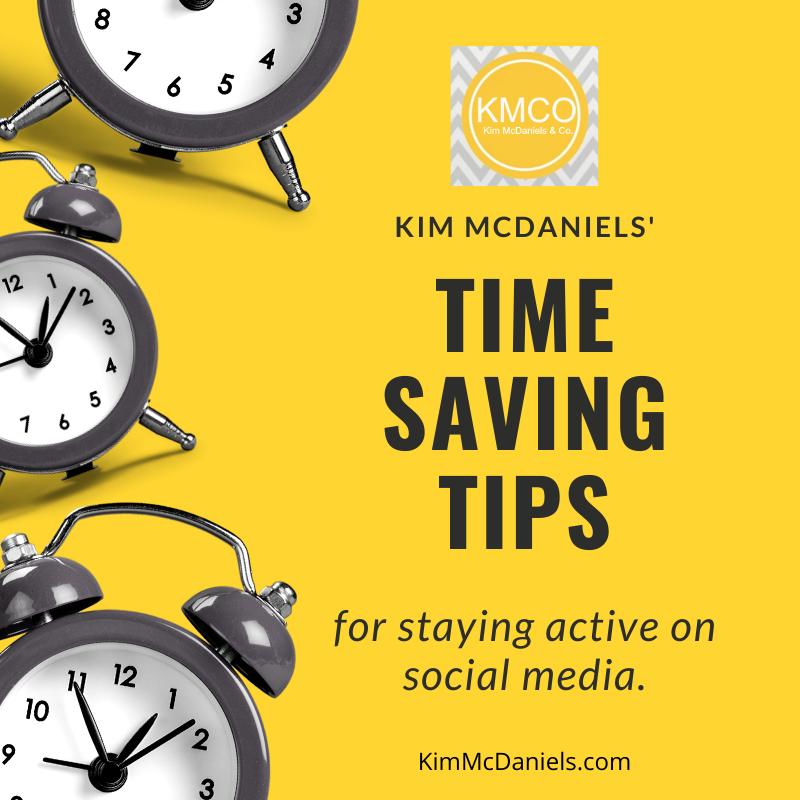 time saving tips on social media | Kim McDaniels Co.